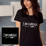 I Am Enough - Women's Scoop Neck T-Shirt - Ryze