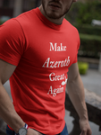 Make_Azeroth_Great_Again_Short_Sleeve_Unisex_T_Shirt_gamer_tee_Dragon_Brotherhood