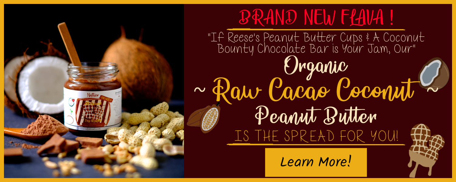 Nuttier Organic Raw Cacao Coconut Peanut Butter Vegan Friendly
