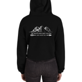THE MOUNTAINS ARE CALLING & I MUST GO - Crop Hoodie