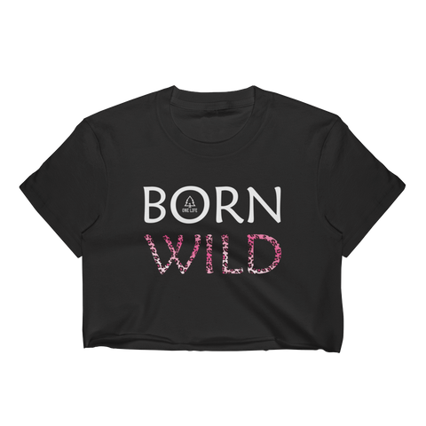 BORN WILD - Crop Top