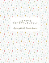 Load image into Gallery viewer, A Baby's Memory Journal by Joanna Gray - New Parent Gift