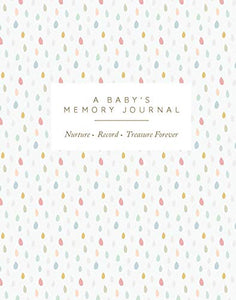 A Baby's Memory Journal by Joanna Gray - New Parent Gift