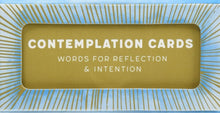 Load image into Gallery viewer, Contemplation Cards: Words for Reflection & Intention - Affirmation Cards