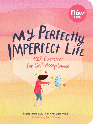 My Perfectly Imperfect Life