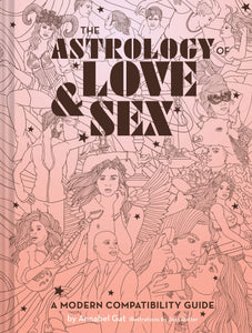 The Astrology of Love and Sex