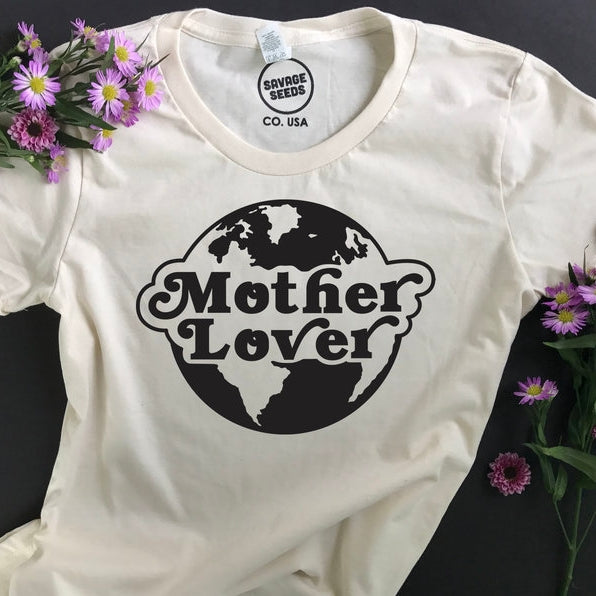 Savage Seeds Mother Lover Organic Cotton Tee