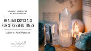 Healing Crystals for Stressful Times Workshop