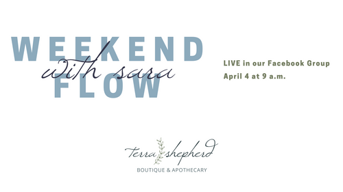 Weekend Flow with Sara - April 4