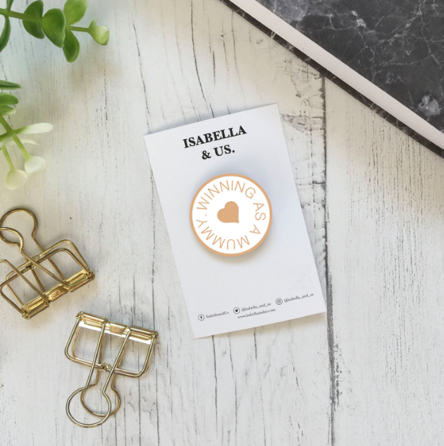 ISABELLA & US - Winning as a Mummy Enamel Pin