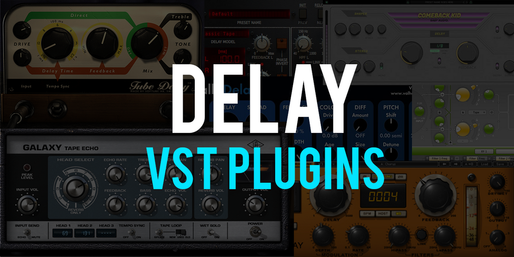 The Best Delay VST Plugins for Music Production & Recording