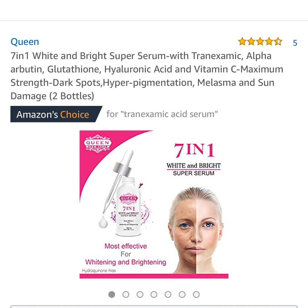 7in1 White and Bright Super Serum-5% Tranexamic Acid,5% Kojic Acid,2% Alpha Arbutin-Dark Spot Remover Melasma Treatment Anti Aging Vegan Cruelty Free-NO FRAGRANCE