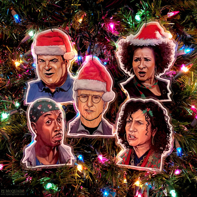"Curb Your Christmas Enthusiasm! ""Have a Pretty, Pretty Good Holiday"" PLUS 5 Ornaments!"