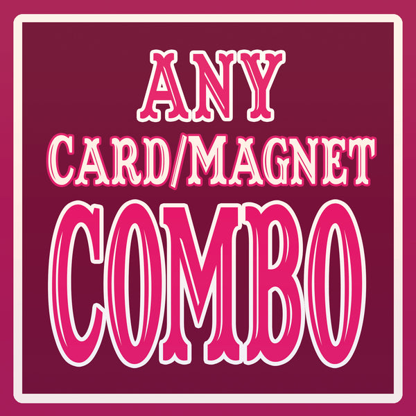 ANY Card/Magnet Discount COMBO SPECIAL