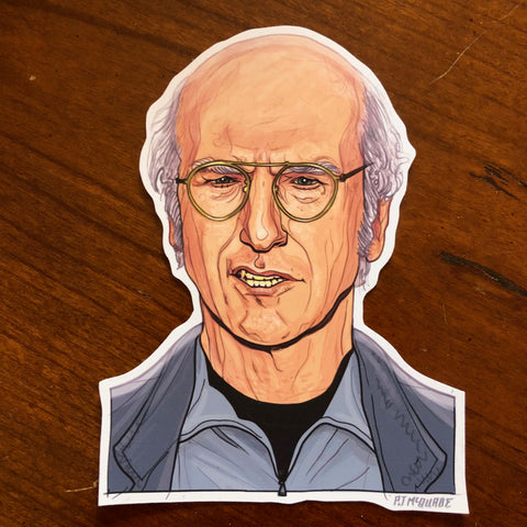 LARRY DAVID Waterproof STICKER!