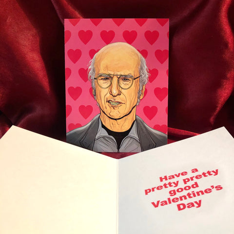 Larry David VALENTINE'S DAY Card!