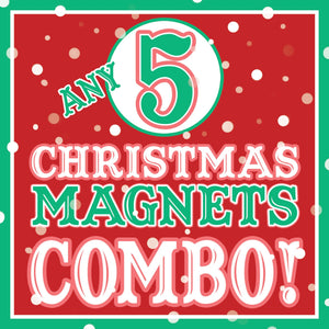 ANY 5 XMAS Magnets Discount COMBO!