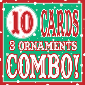 10 Cards/3 Xmas Ornaments DISCOUNT COMBO!