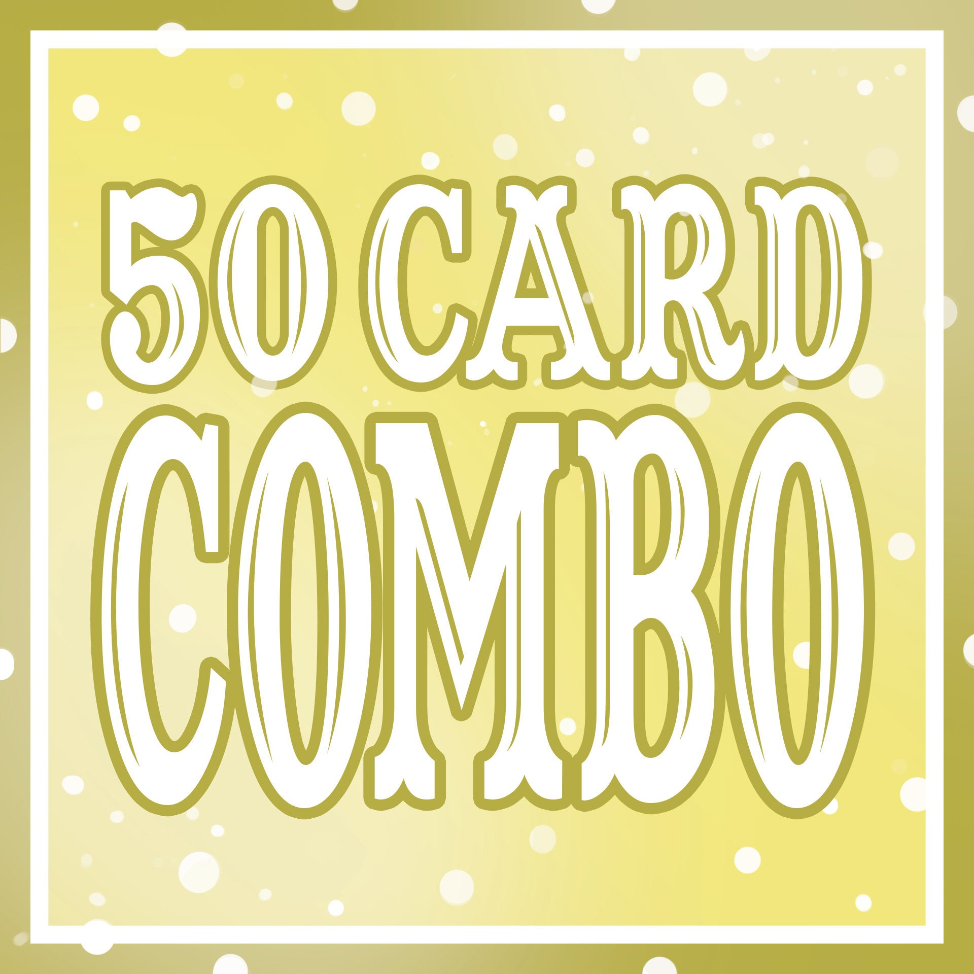 Any 50 Cards DISCOUNT COMBO!