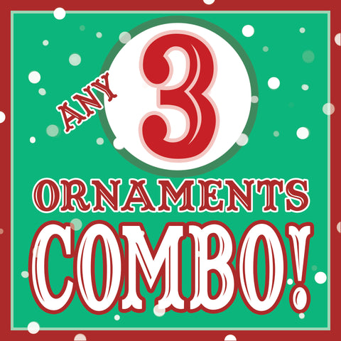 ANY 3 Christmas Ornaments Discount COMBO!