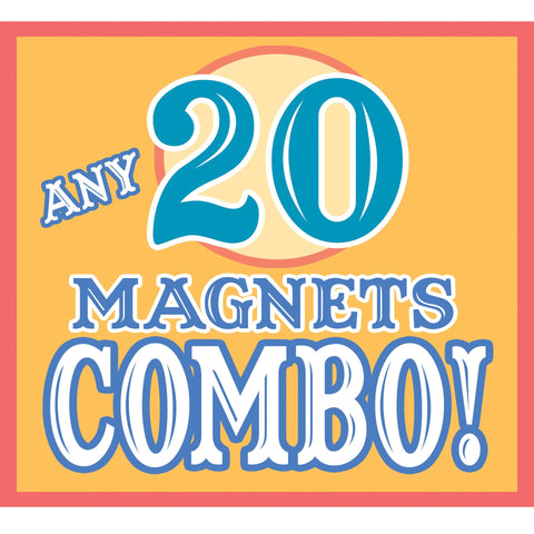 Any 20 MAGNETS Discount COMBO!