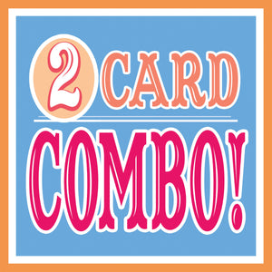 ANY 2 Cards Discount COMBO Pack!