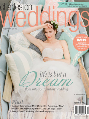 a-signature-welcome-charleston-sc-charleston-weddings-summer-2015-cover