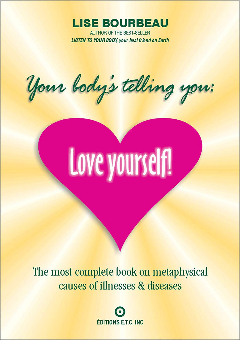 Your Body's Telling You : Love Yourself
