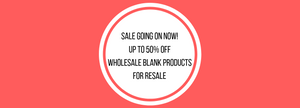 DPJ Wholesale Blank Products Sale