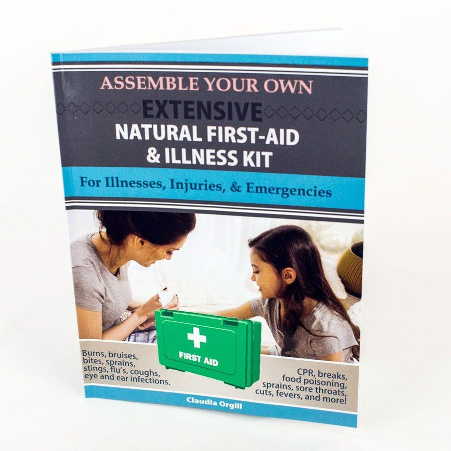 Assemble Your Own Extensive Natural First-Aid & Illness Kit