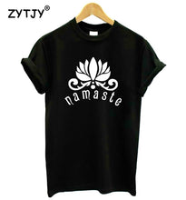 Load image into Gallery viewer, NAMASTE Lotus Flower Print Women tshirt Cotton Casual Funny t shirt For Lady Girl Top Tee Hipster Tumblr Drop Ship Z-1102