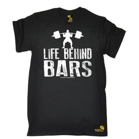 Life Behind Bars T-SHIRT Gymer Bodybuilding Weights Traininger Birthday Gift Cotton Low Price Top Tee for Teen Boys T Shirt