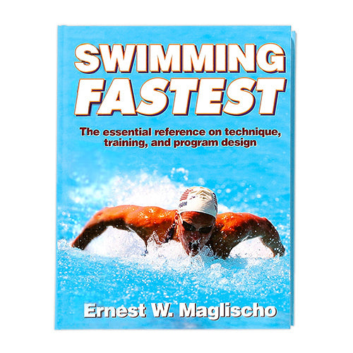 Swimming Fastest Earnest W. Maglischo Book ISHOF Swimming Hall of Fame Swimming World