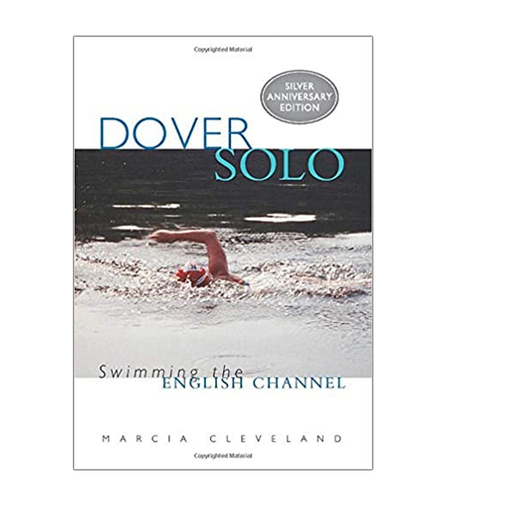 Dover Solo: Swimming The English Channel