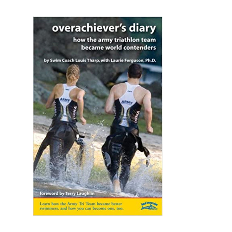Overachiever's Diary: How the Army Triathlon Team Became World Contenders