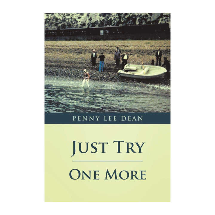 Just Try One More - Penny Lee Dean