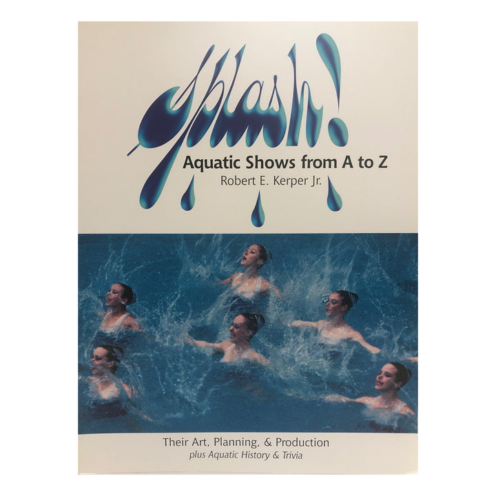 Splash! Aquatic Shows From A to Z