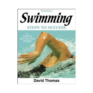 Swimming: Steps To Success - David Thomas