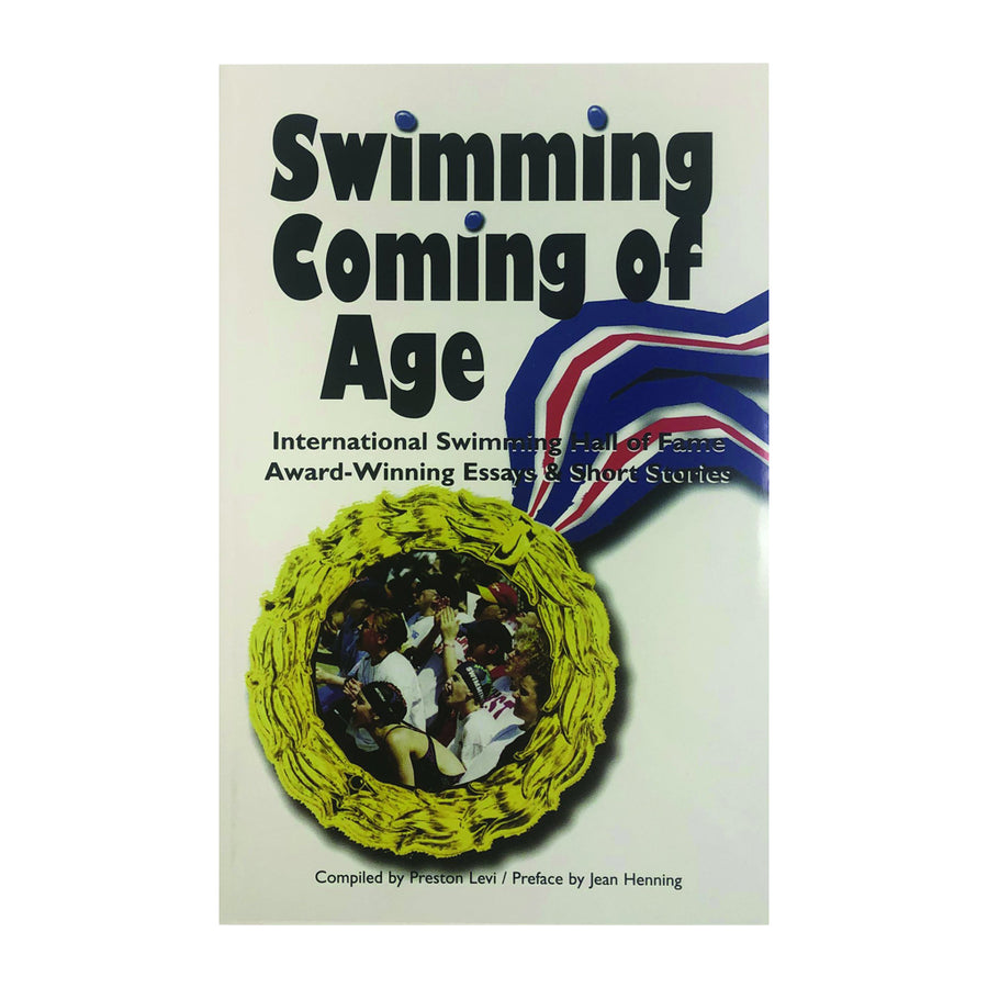 Swimming Coming of Age: ISHOF Essays & Short Stories