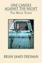 Load image into Gallery viewer, The River Town (chapbook)