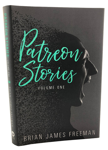 Patreon Stories: Volume One (Signed Limited Edition Hardcover)
