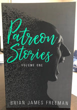 Load image into Gallery viewer, Patreon Stories: Volume One (signed Limited Edition trade paperback)