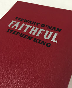 Faithful by Stephen King and Stewart O'Nan (Slipcased Gift Edition)