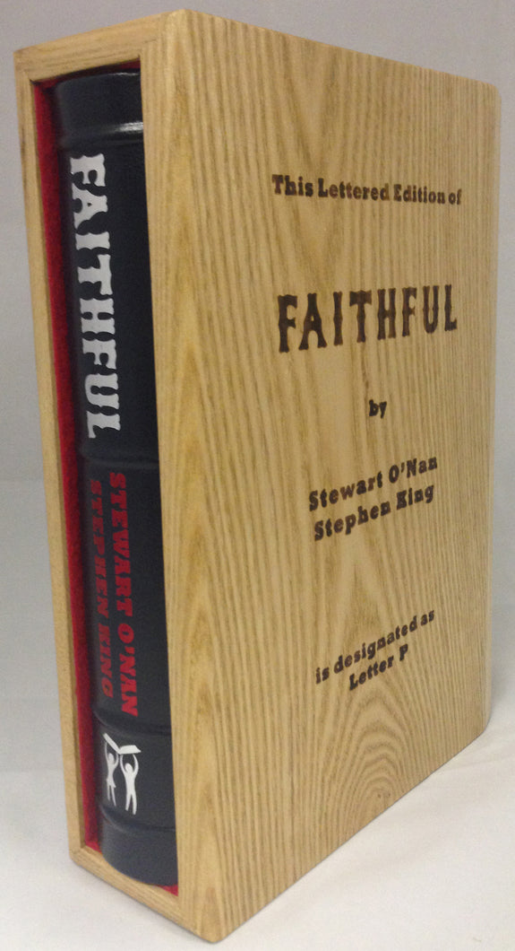 Faithful by Stephen King and Stewart O'Nan (Deluxe Lettered Edition)