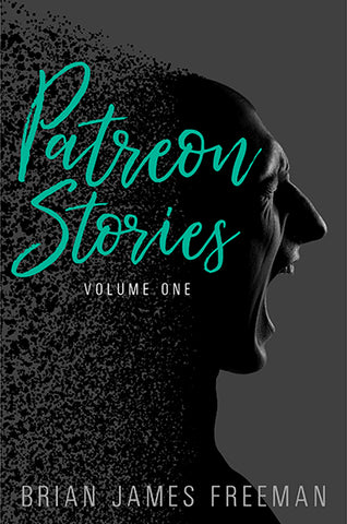 Patreon Stories: Volume One (signed Limited Edition trade paperback)