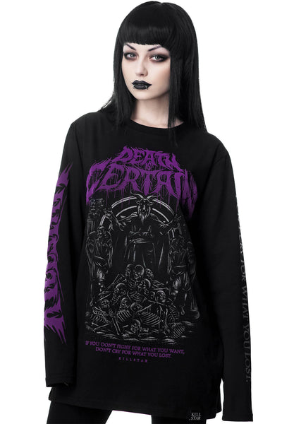Death Is Certain Long Sleeve Top