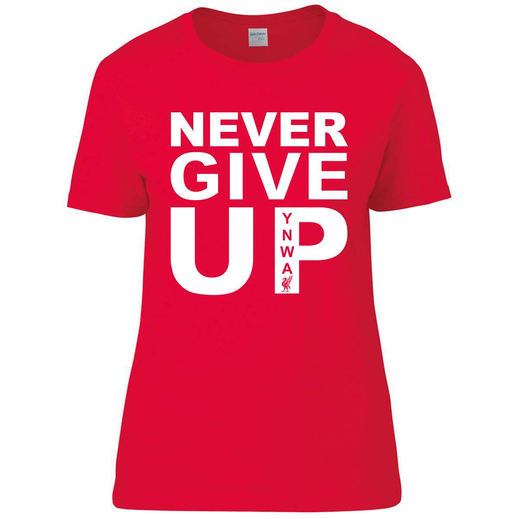 Never Give Up Womens Tee