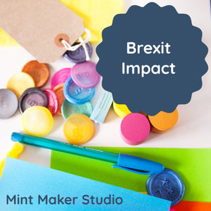 Mint Maker Studio and Brexit