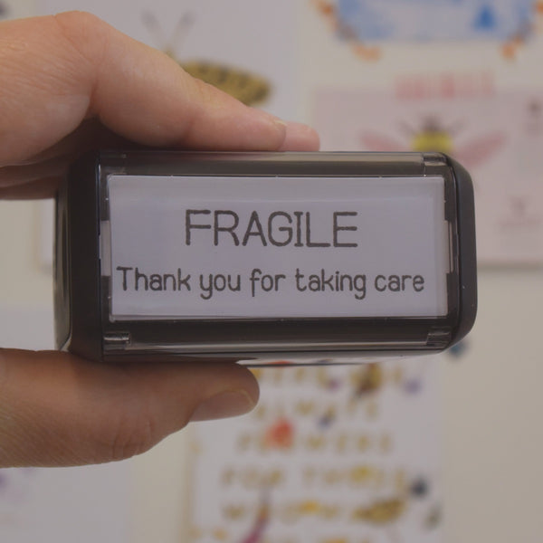 Self Inking - Fragile - Thank you for taking care stamp