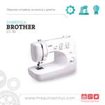 LS 30 Brother Maquina De Coser Familiar